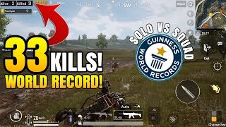 33 SOLO KILLS WORLD RECORD! (Solo VS Squad) | PUBG Mobile Lightspeed