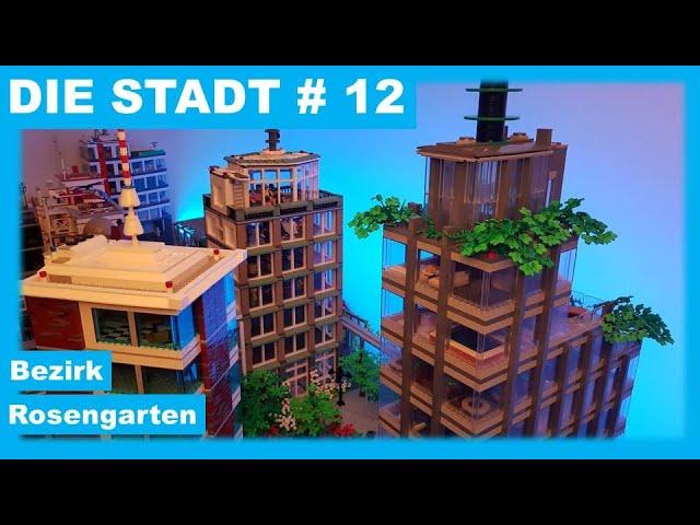 Die Stadt # 12 - Bezirk Rosengarten
