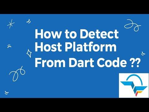 How to detect the host platform from Dart code?   Flutter Tutorial   Flutter Agency