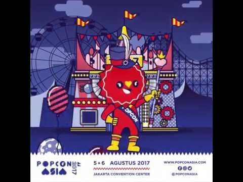 Popcon Asia 2017 - 5 & 6 Agustus 2017 | Jakarta Convention Centar ( JCC )