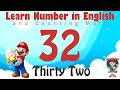 Learn Number Thirty Two 32 in English & Counting Math