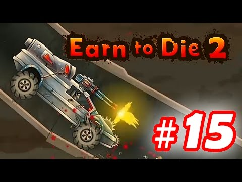 Walkthrough Earn to Die 2 - Part 15 iOS / Android