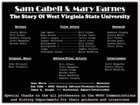Sam Cabell & Mary Barnes - The Story of West Virginia State University