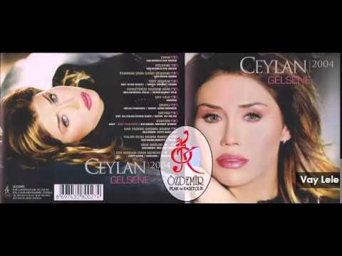 Vay Lele | Ceylan