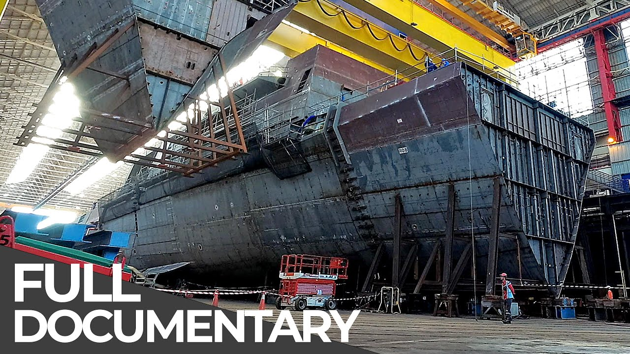 Building a Destroyer: Construction of one of the Most Powerful Warships in Europe   Free Documentary