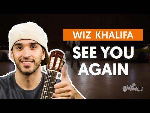 See You Again (feat. Charlie Puth) - Wiz Khalifa (aula de violão completa)