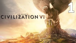 Our First Attempt At Conquering the World! - Civilization VI Gameplay - Part 1
