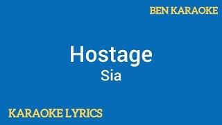 Sia - Hostage (Karaoke Lyrics)
