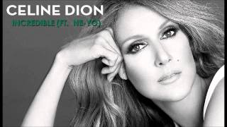 Céline Dion - Incredible (ft. Ne-Yo) [DJ FmSteff Totalmix Edit]