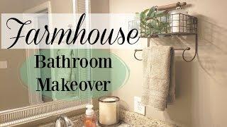 FARMHOUSE BATHROOM MAKEOVER |  FARMHOUSE DECOR ON A BUDGET