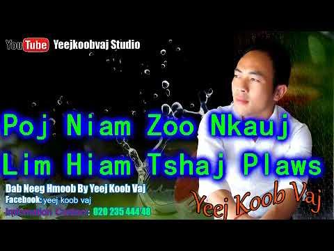Poj Niam Zoo Nkauj Lim Hiam Tshaj Plaws.7 / 16 / 2018