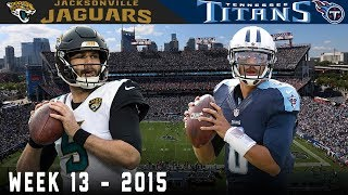 Bortles & Mariota Big Play Battle! (Jaguars vs. Titans, 2015)