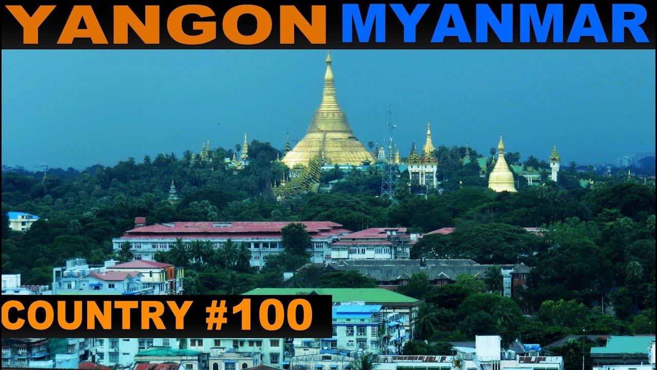 A Tourist U0026 39 S Guide To Yangon Myanmar YouTube