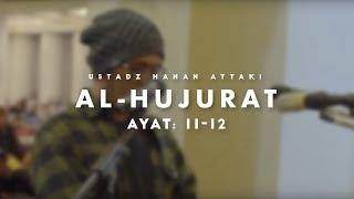 Download lagu Ustadz Hanan Attaki Al Hujurat 11 12 MP3