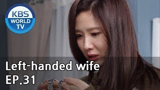 Left-handed wife | 왼손잡이 아내 EP.31 [ENG, CHN / 2019.02.22]