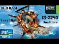 Just Cause 3 Very High Settings I3 3240 GTX 750 Ti 8GB RAM PC HD Dual Core Old I3 mp3