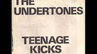 The Undertones - Teenage Kicks (HQ)