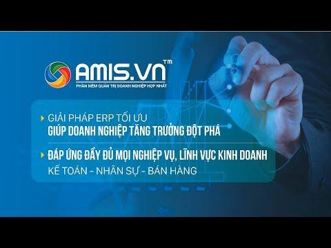 Giới thiệu phần mềm Quản trị doanh nghiệp hợp nhất AMIS.VN