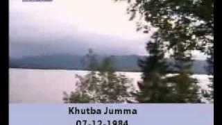 Khutba Jumma:07-12-1984:Delivered by Hadhrat Mirza Tahir Ahmad (R.H) Part 2/3