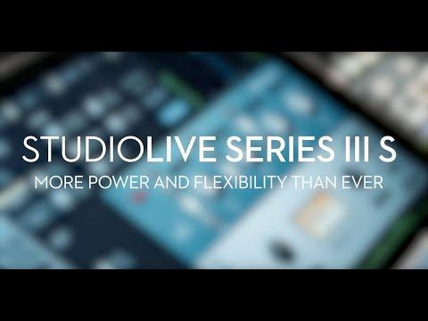 PreSonus—Introducing StudioLive Series III S!