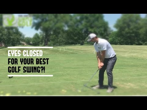 Golf Swing | Close Eyes For Feel, Tempo And Ball Striking Consistency