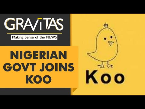 Gravitas: Nigeria switches to India's Koo app after Twitter ban