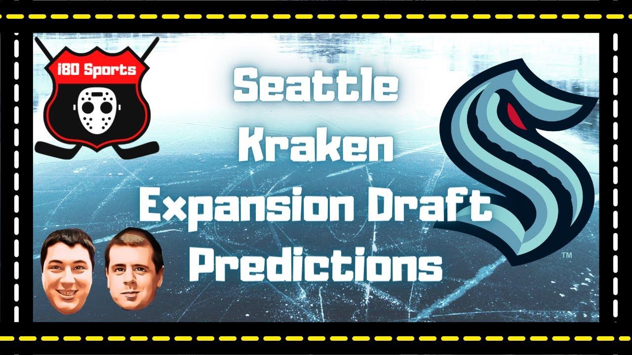NHL- Seattle Kraken Expansion Draft Predictions