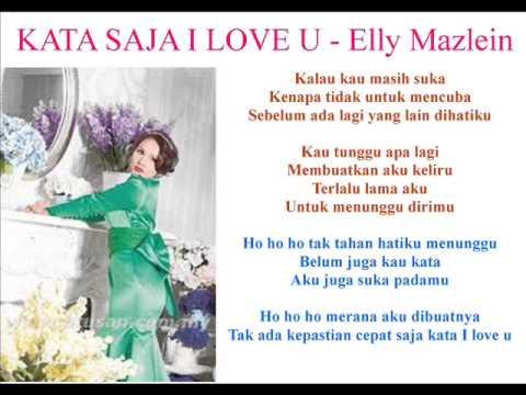 Kata Saja I Love U-Elly Mazlein