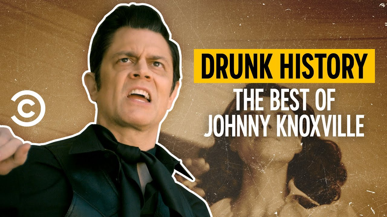 The Best of Johnny Knoxville - Drunk History