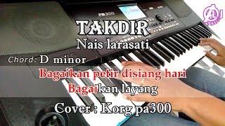 Download Lagu TAKDIR - Nais Larasati - Karaoke Dangdut Korg Pa300 mp3