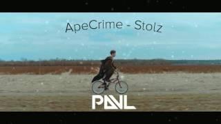 ApeCrime - Stolz (INSTRUMENTAL REMAKE BY PAUL) (KARAOKE VERSION)
