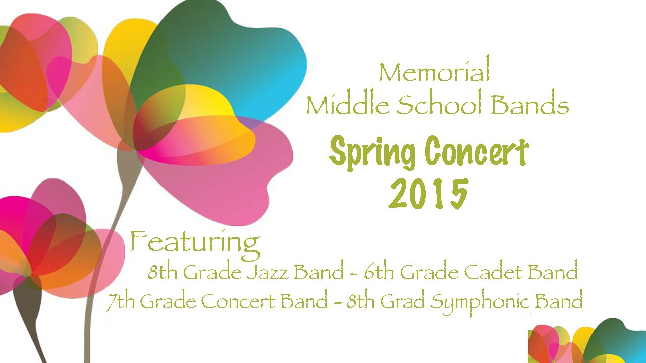 Memorial Middle School Spring Band Concert 2015 - YouTube