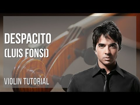 How to play Despacito by Luis Fonsi on Violin (Tutorial)