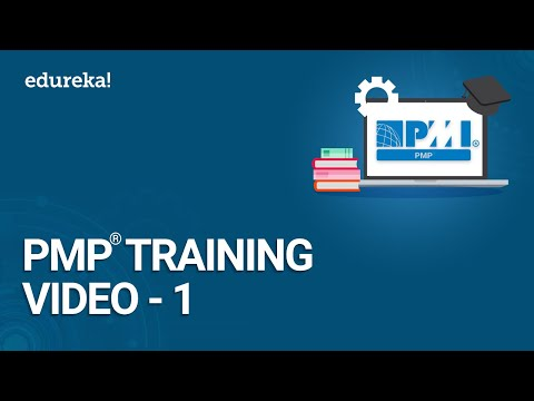 PMP Training Video - 1 | PMBOK 6th Edition Training | PMP Certification Exam Training | Edureka