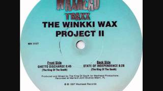 the king of the south-the winkki-wax project ii-ghetto discharge.wmv