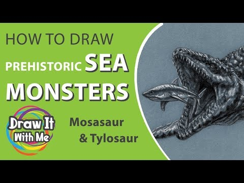 How To Draw Prehistoric Sea Monsters: Mosasaur & Tylosaur