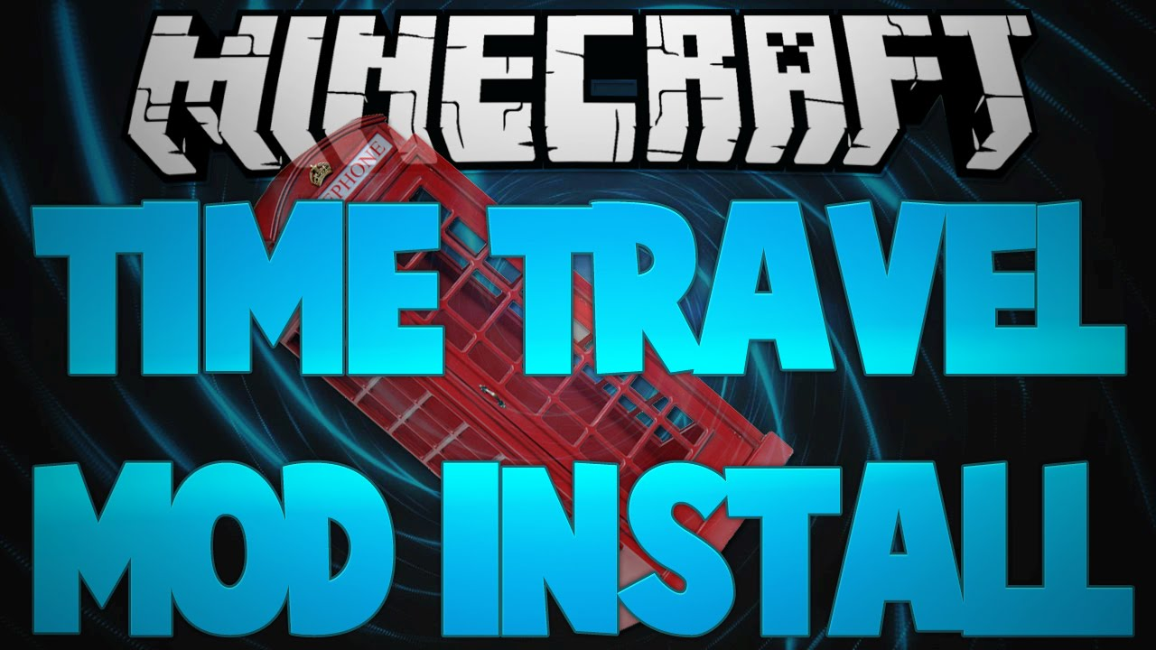 Time travel mod 1.7.10 download skype