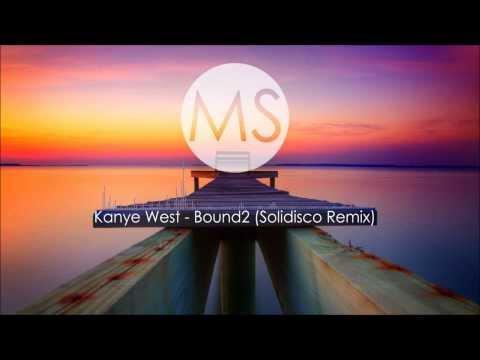 Kanye West - Bound2 (Solidisco Remix)