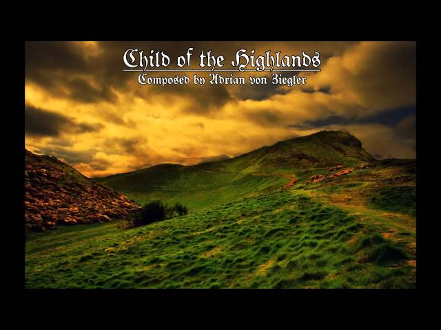 Celtic Music - Child of the Highlands