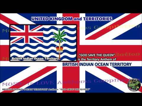 British Indian Ocean Territory Anthem GOD SAVE THE QUEEN
