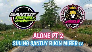 Suling Santuy ‼️ Alone Pt 2 | DJ Topeng Remix (Bootleg)