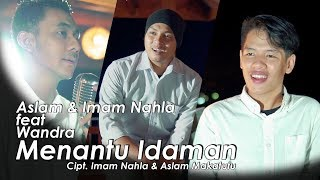 Download Video Menantu Idaman - Imam Nahla & Aslam Ardila feat Wandra (Official Music Video) MP3 3GP MP4