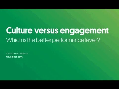 Culture Versus Engagement: Which is the better performance lever?