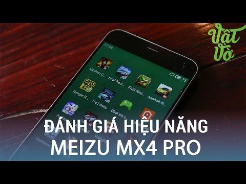 Vật Vờ| Đánh giá hiệu năng chơi game thực tế của Meizu Mx4 Pro