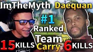 TEAM CARRY ImTheMyth & Daequan 21 Kills Game #74 (Fortnite Battle Royale)