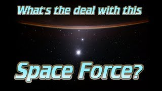 What's up with Trump's Space Force?