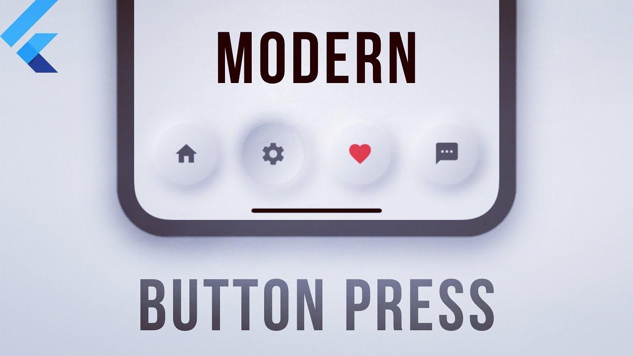 Modern Button Press / Flutter Tutorial