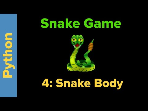 Snake Game in Python Part 4
