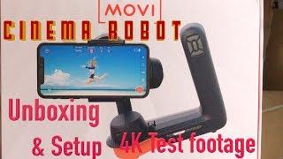 Movi Cinema Robot Unboxing Setup & 4k Test Footage