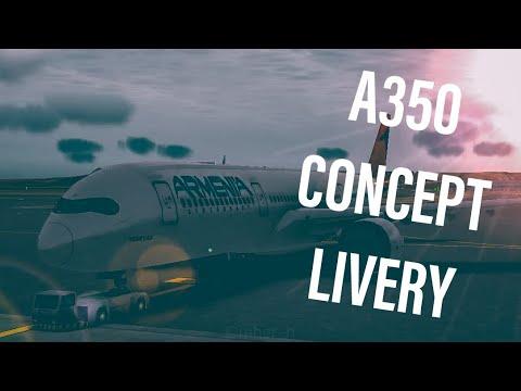 ARMENIA AIRCOMPANY A350 LIVERY CONCEPT